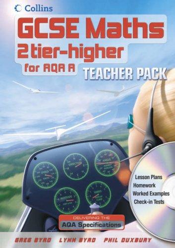 9780007215836: GCSE Maths for AQA Linear (A) - Higher Teacher Pack and CD-Rom