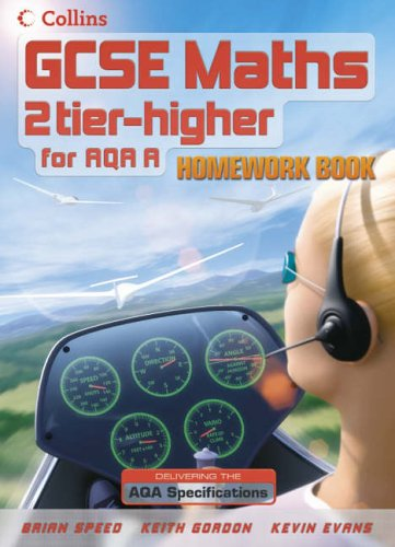 9780007215843: GCSE Maths for AQA Linear (A) – Higher Homework Book