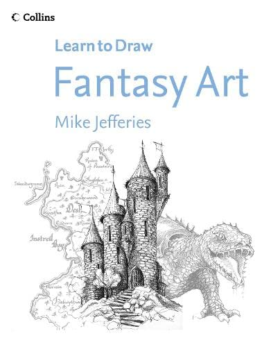 9780007215935: Fantasy Art (Collins Learn to Draw)