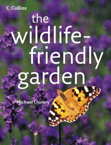 9780007215973: The Wildlife-friendly Garden