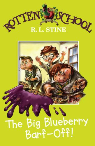 9780007216178: The Big Blueberry Barf-off (Rotten School)