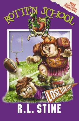 9780007216208: Rotten School (4) - Lose, Team, Lose!