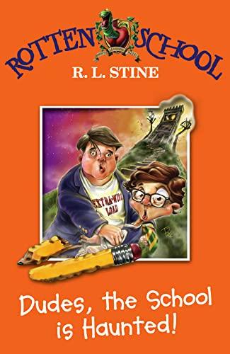 9780007216239: Dudes, the School is Haunted! (Rotten School, Book 7)