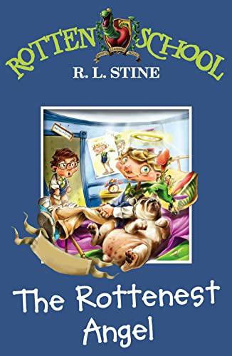 9780007216260: The Rottenest Angel (Rotten School, Book 10)