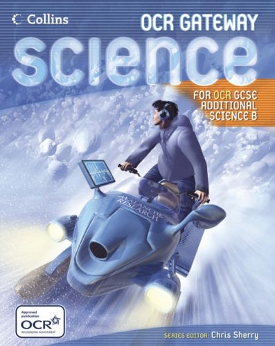 9780007216352: GCSE Science for OCR B ? Gateway Science ? Additional Science Student Book