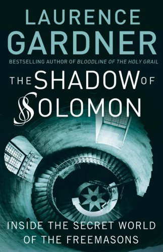 9780007216604: The Shadow of Solomon: The Lost Secret of the Freemasons Revealed