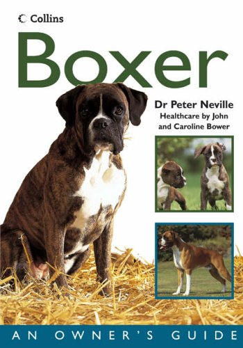 9780007216642: Collins Dog Owner's Guide - Boxer (Collins Dog Owner's Guides)