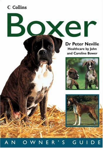 9780007216642: Boxer (Collins Dog Owner's Guides)