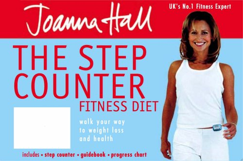 9780007216703: The Step Counter Fitness Diet: Walk Your Way to Weight Loss and Health