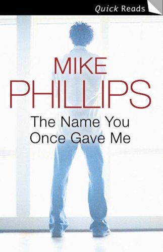 9780007216710: The Name You Once Gave Me (Quick Reads)