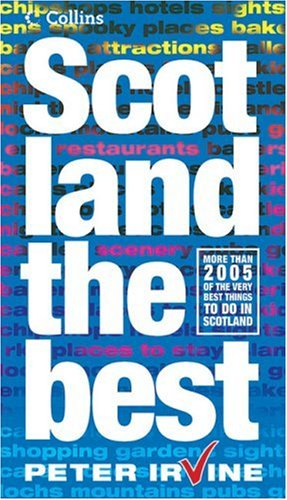 9780007216734: Scotland the Best: The Guide Scots Trust (Collins)