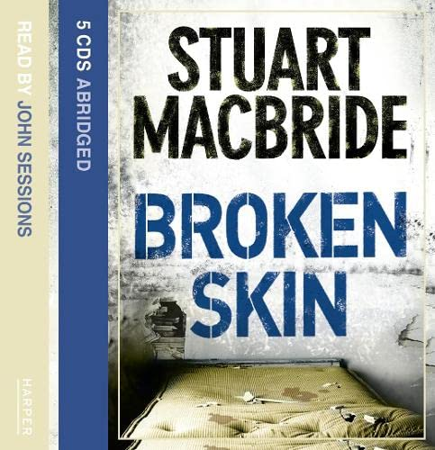 9780007216833: Broken Skin (Logan McRae)