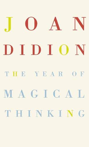 9780007216840: The Year Of Magical Thinking