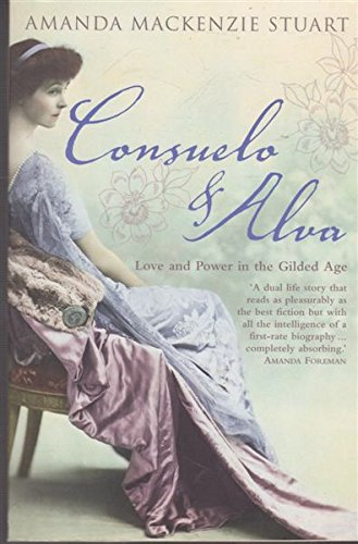 9780007216871: Consuelo and Alva: Love and Power in the Gilded Age