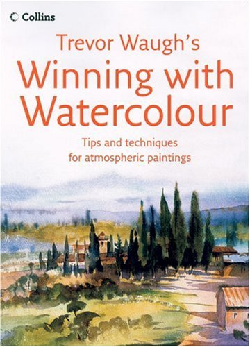 9780007216901: Winning with Watercolour
