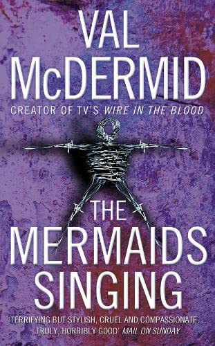 9780007217113: The Mermaids Singing (Tony Hill and Carol Jordan, Book 1)