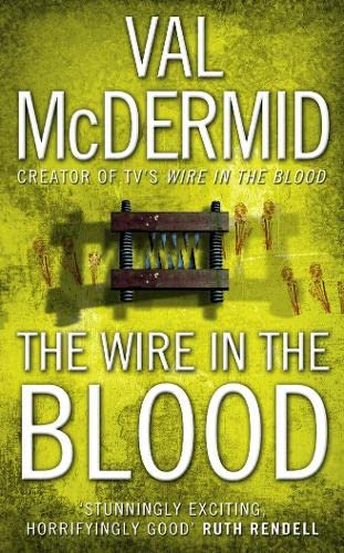 9780007217120: The Wire In The Blood