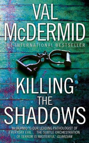 9780007217151: Killing the Shadows