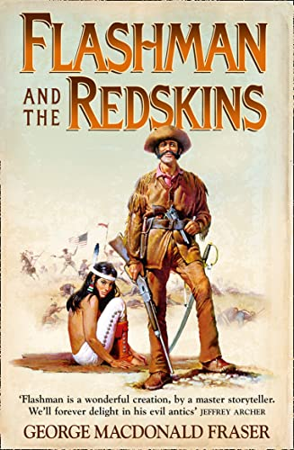 9780007217175: Flashman and the Redskins: From the Flashman Papers, 1849-50 and 1875-76