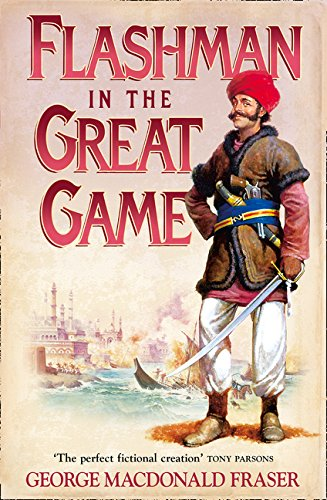 9780007217199: Flashman in the Great Game: From the Flashman Papers, 1856-1858
