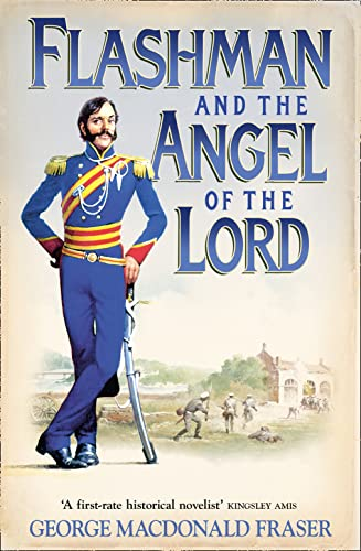 9780007217205: Flashman and the Angel of the Lord: From the Flashman Papers, 1858-59