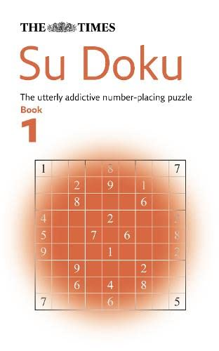 9780007217861: The Times Su Doku Book 1: The Utterly Addictive Number-placing Puzzle