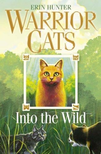 9780007217878: Warrior Cats (1) Into the Wild
