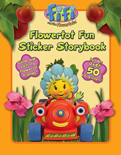 9780007217946: Fifi and the Flowertots - Flowertot Fun: Sticker Storybook: Sticker Activity Book