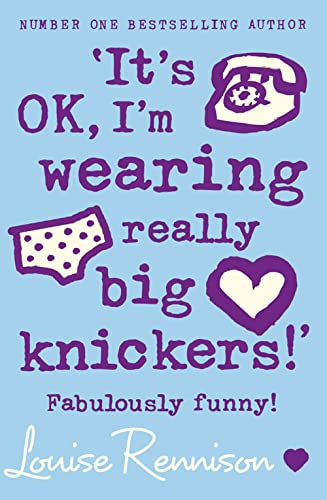 9780007218684: Its Ok, I'm Wearing Really Big Knickers!': Fabulously Funny! (Confessions of Georgia Nicolson)