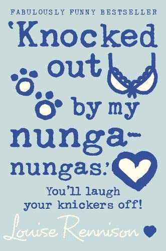 9780007218691: Knocked Out By My Nunga Nungas (Confessions of Georgia Nicolsn)