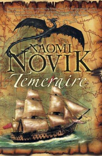 9780007219094: Temeraire (The Temeraire Series, Book 1) (Temeraire 1)