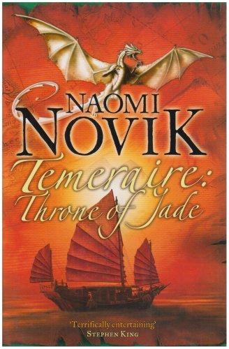9780007219124: Throne of Jade (The Temeraire Series, Book 2) (Temeraire 2)