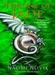 9780007219131: Temeraire Throne of Jade