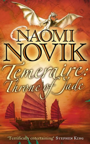 9780007219148: Temeraire; Throne of Jade