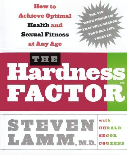 9780007219285: The Hardness Factor: How to Achieve Your Best Health and Sexual Fitness at Any Age