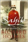 9780007219414: Sahib : The British Soldier in India, 1750-1914