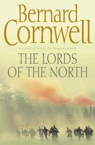 9780007219681: The Lords of the North (The Warrior Chronicles, Book 3) (Alfred the Great 3)