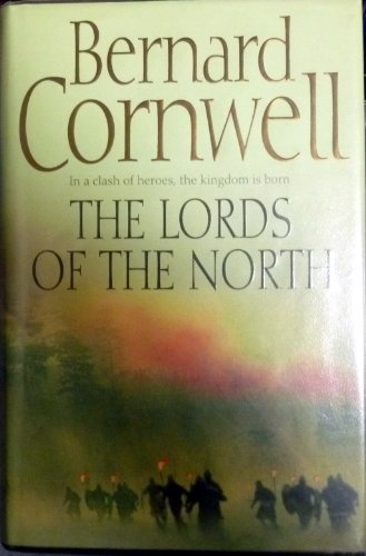 9780007219681: The Lords of the North (The Warrior Chronicles, Book 3)