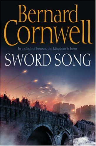 9780007219711: Sword Song (The Last Kingdom Series, Book 4) (Alfred the Great 4)