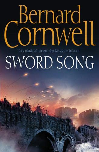 9780007219711: Sword Song (The Warrior Chronicles, Book 4)