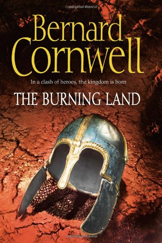 9780007219742: The Burning Land (The Last Kingdom Series, Book 5) (Alfred the Great 5)