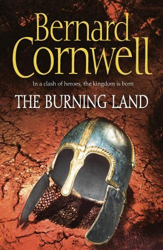 9780007219742: The Burning Land (The Last Kingdom Series, Book 5)