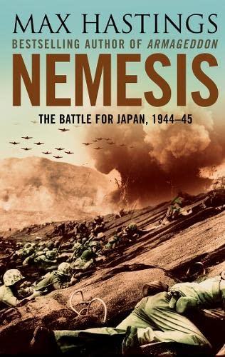 9780007219827: Nemesis: The Battle for Japan, 1944-45