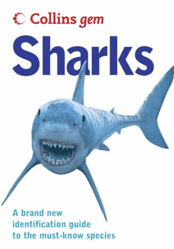 9780007219865: Sharks (Collins GEM)