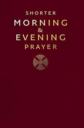 9780007219872: A Shorter Morning and Evening Prayer