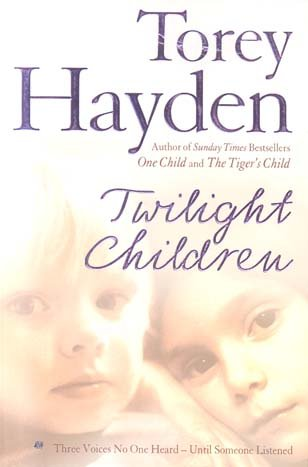 9780007219902: Twilight Children: Three Voices No One Heard - Until Someone Listened: The True Story of Three Voices No One Heard - Until Someone Listened