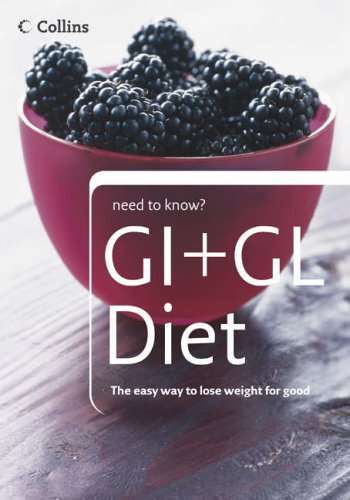 9780007219919: GI + GL Diet (Collins Need to Know?)