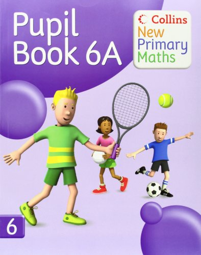 9780007220496: Collins New Primary Maths - Pupil Book 6A