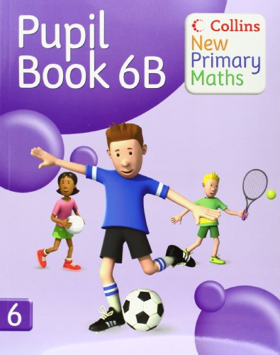 9780007220502: Collins New Primary Maths - Pupil Book 6B