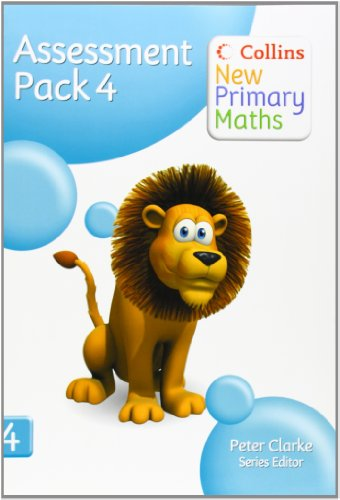 9780007220564: Assessment Pack 4 (Collins New Primary Maths)